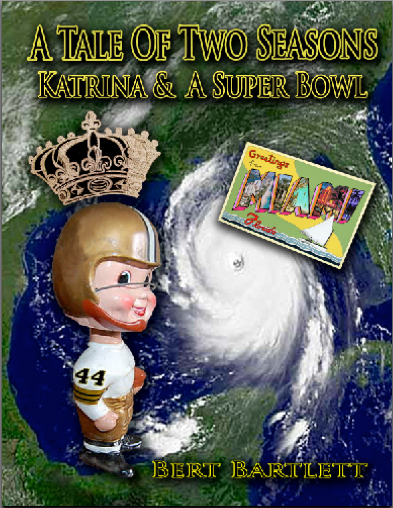 A Tale Of Two Seasons, Katrina & A Super Bowl
